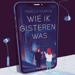 Audio download: Wie ik gisteren was - Pamela Sharon