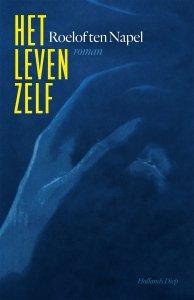 Paperback: Het leven zelf - Roelof ten Napel
