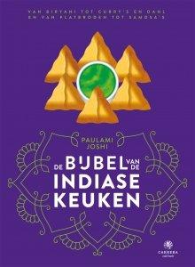 Gebonden: De bijbel van de Indiase keuken - Paulami Joshi