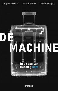 Stijn Bronzwaer, Merijn Rengers en Joris Kooiman - De Machine