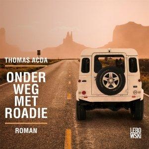 Audio download: Onderweg met Roadie - Thomas Acda