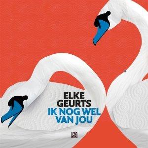 Audio download: Ik nog wel van jou - Elke Geurts