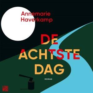 Audio download: De achtste dag - Annemarie Haverkamp