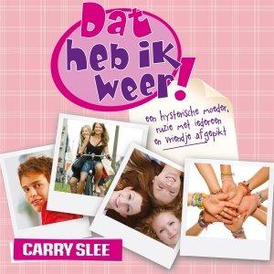 Audio download: Dat heb ik weer! - Carry Slee
