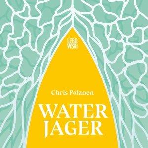 Audio download: Waterjager - Chris Polanen