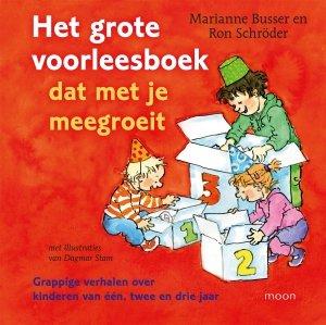 Gebonden: Het grote voorleesboek dat met je meegroeit - Marianne Busser & Ron Schröder