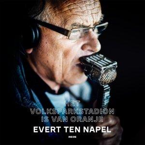 Audio download: Het Volksparkstadion is van Oranje - Evert ten Napel