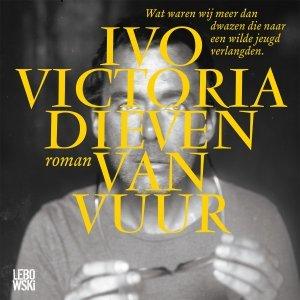 Audio download: Dieven van vuur - Ivo Victoria