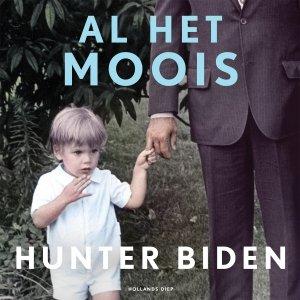 Audio download: Al het moois - Hunter Biden