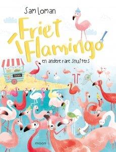 Gebonden: Friet flamingo - Sam Loman