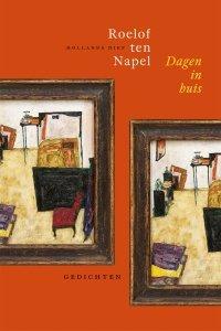 Paperback: Dagen in huis - Roelof ten Napel