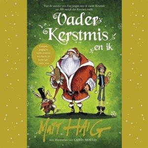 Audio download: Vader Kerstmis en ik - Matt Haig