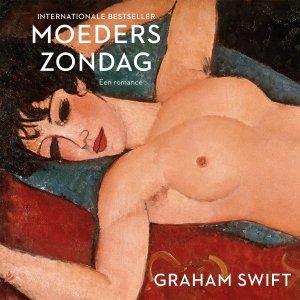 Audio download: Moeders Zondag - Graham Swift
