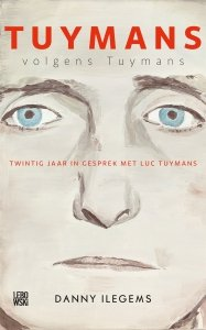 Paperback: Tuymans volgens Tuymans - Danny Ilegems
