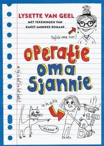 Paperback: Operatie: oma Sjannie - Lysette van Geel