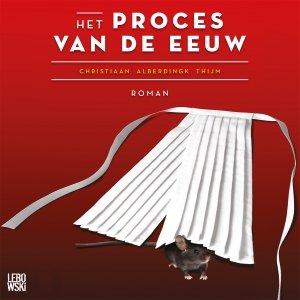 Audio download: Het proces van de eeuw - Christiaan Alberdingk Thijm