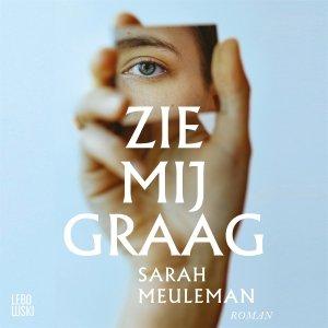 Audio download: Zie mij graag - Sarah Meuleman