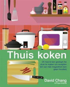 Gebonden: Thuis koken - David Chang