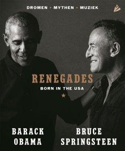 Gebonden: Renegades - Barack Obama & Bruce Springsteen