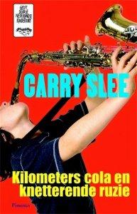 Digitale download: Kilometers cola en knetterende ruzie - Carry Slee