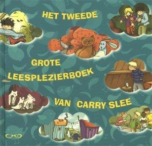 Gebonden: Het tweede grote leesplezierboek van Carry Slee - Carry Slee