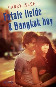 Paperback: Fatale liefde & Bangkok boy - Carry Slee