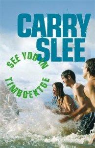 Digitale download: See you in Timboektoe - Carry Slee