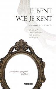 Gebonden: Je bent wie je kent - E. van Arem