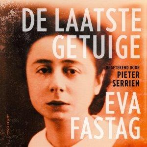 Audio download: De laatste getuige - Pieter Serrien en Eva Fastag
