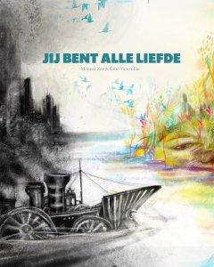 Gebonden: Jij bent alle liefde - Jan De Maeyer
