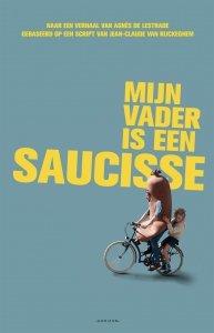 Paperback: Mijn vader is een saucisse - Agnès de Lestrade; Jean-Claude van Rijckeghem; Sarah Devos