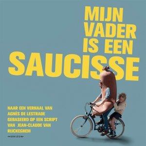 Audio download: Mijn vader is een saucisse - Agnès de Lestrade; Jean-Claude van Rijckeghem; Sarah Devos