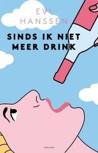 Paperback: Sinds ik niet meer drink - Evi Hanssen