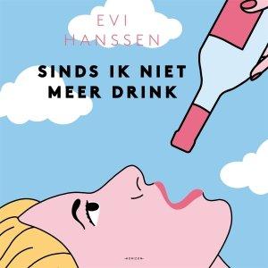 Audio download: Sinds ik niet meer drink - Evi Hanssen