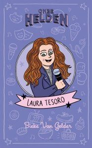 Paperback: Onze helden: Laura Tesoro - Bieke Van Gelder