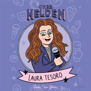 Audio download: Onze helden: Laura Tesoro - Bieke Van Gelder