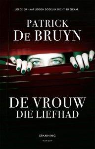 Paperback: De vrouw die liefhad - Patrick De Bruyn