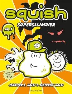 Paperback: Squish 1: Superslijmdier - Jennifer L Holm & Matthew Holm