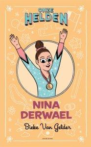 Paperback: Onze helden: Nina Derwael - Bieke Van Gelder