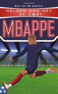 Paperback: Helden van het EK 2021: Mbappé - Matt en Tom Oldfield