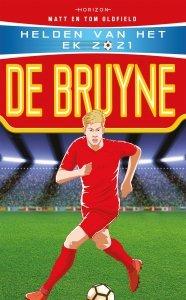 Paperback: Helden van het EK 2021: De Bruyne - Matt en Tom Oldfield