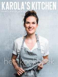Gebonden: Karola's Kitchen: het kookboek - Karolien Olaerts