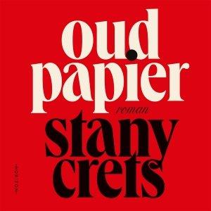 Audio download: Oud papier - Stany Crets