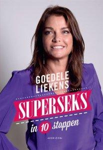 Goedele Liekens - Superseks in 10 stappen