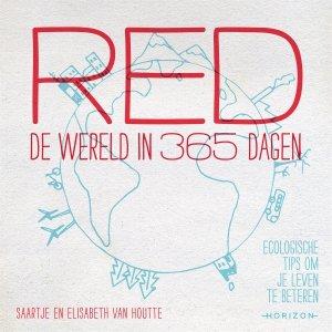 Audio download: Red de wereld in 365 dagen - Saartje Van Houtte en Elisabeth Van Houtte