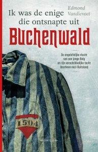 Digitale download: Ik was de enige die ontsnapte uit Buchenwald - Edmond Vandievoet
