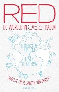 Paperback: Red de wereld in 365 dagen - Saartje Van Houtte en Elisabeth Van Houtte
