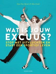 Paperback: Wat is jouw excuus? - Greet Van Opstal & Max Icardi
