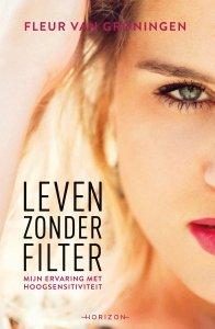 Paperback: Leven zonder filter - Fleur van Groningen