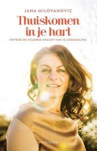 Paperback: Thuiskomen in je hart - Jana Milovanovic